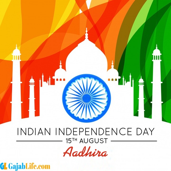 Aadhira happy independence day wish images