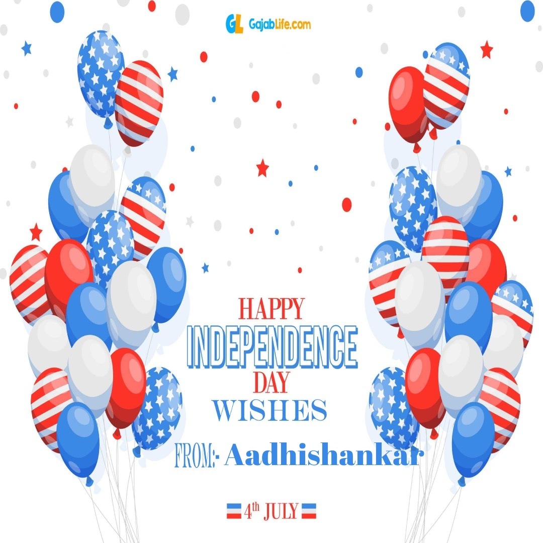 Aadhishankar 4th july america's independence day