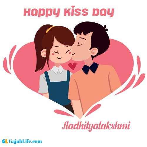 Aadhityalakshmi happy kiss day wishes messages quotes