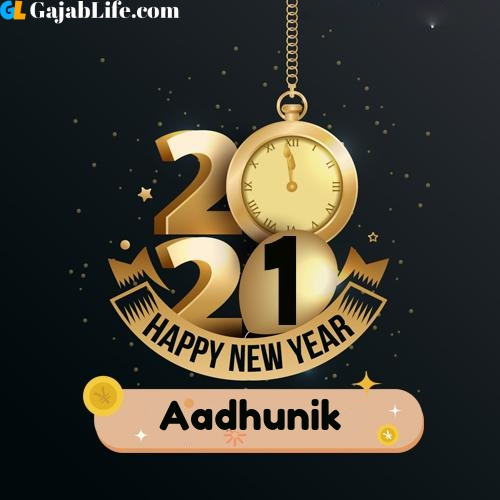 Aadhunik happy new year 2021 wishes images