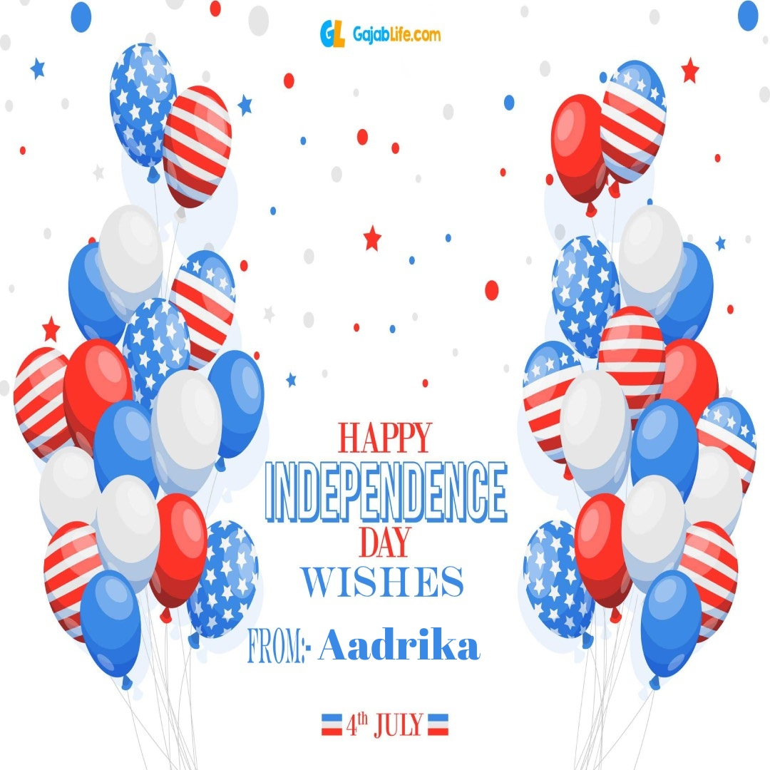 Aadrika 4th july america's independence day