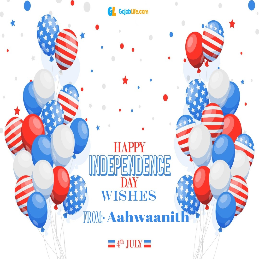 Aahwaanith 4th july america's independence day