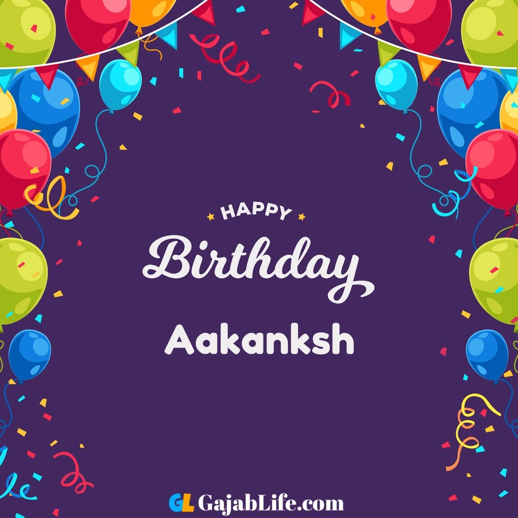Aakanksh happy birthday wishes images with name