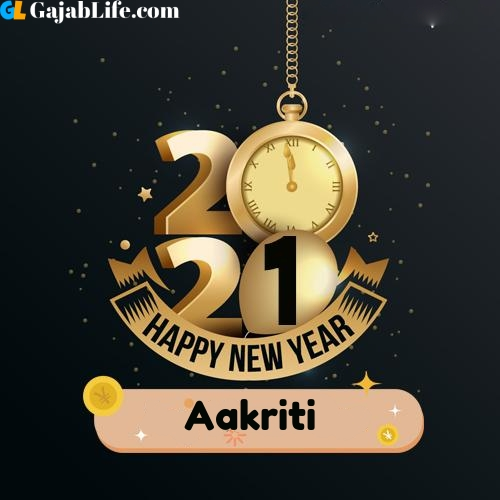 Aakriti happy new year 2021 wishes images
