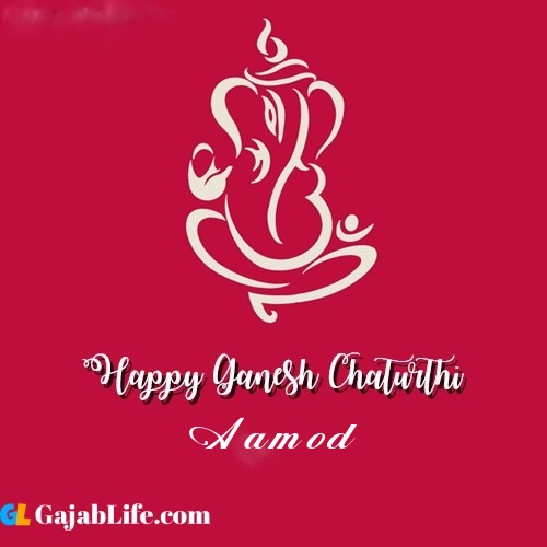 Aamod happy ganesh chaturthi 2020
