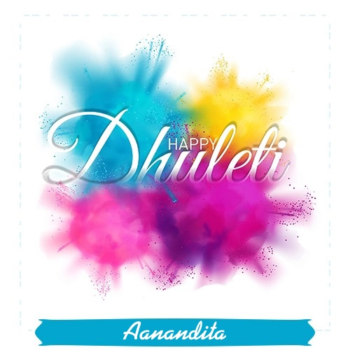 Aanandita happy dhuleti 2020 wishes images in