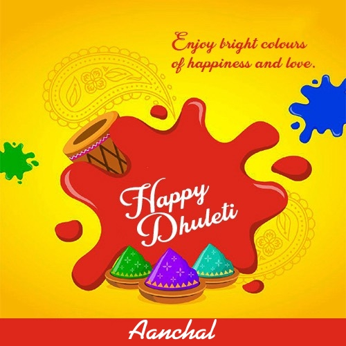 Aanchal happy holi dhuleti wallpapers 2020