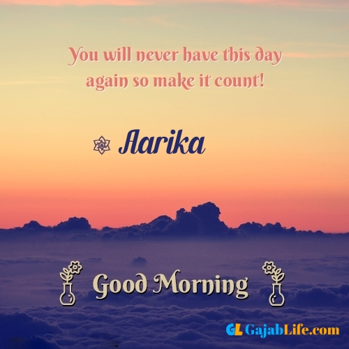 Aarika morning motivation spiritual quotes