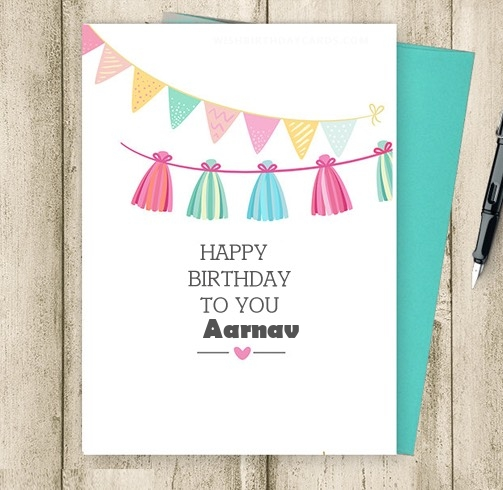 Aarnav happy birthday cards for friends with name