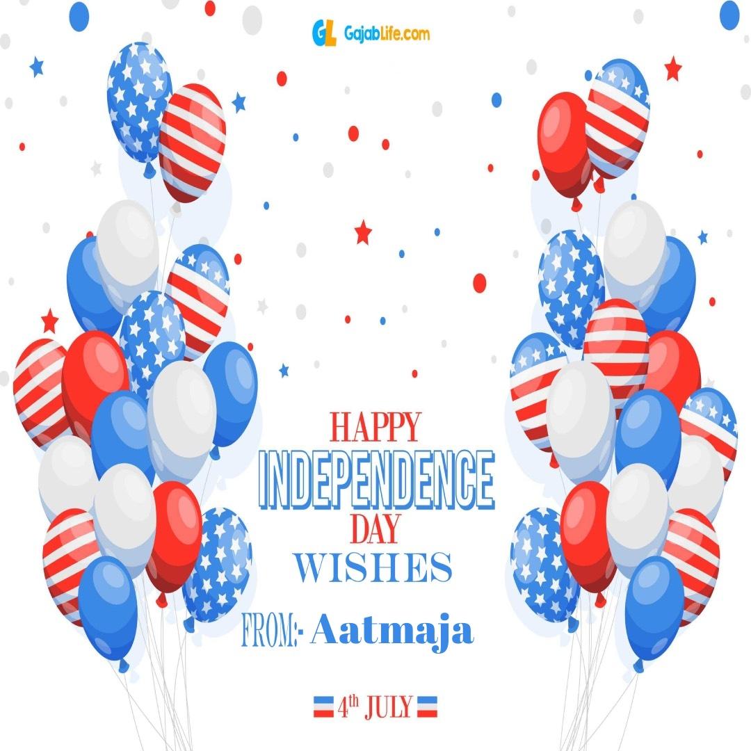 Aatmaja 4th july america's independence day