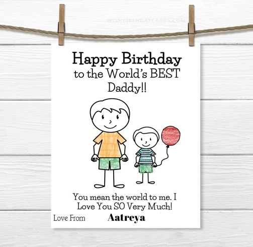 Aatreya happy birthday cards for daddy with name