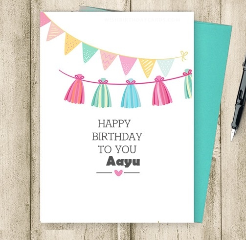 Aayu happy birthday cards for friends with name