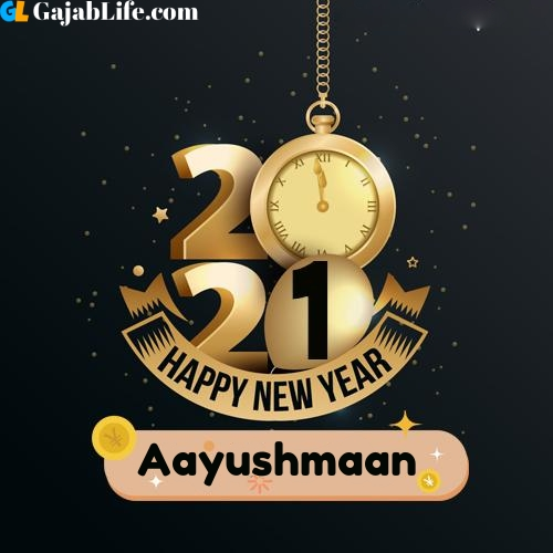 Aayushmaan happy new year 2021 wishes images