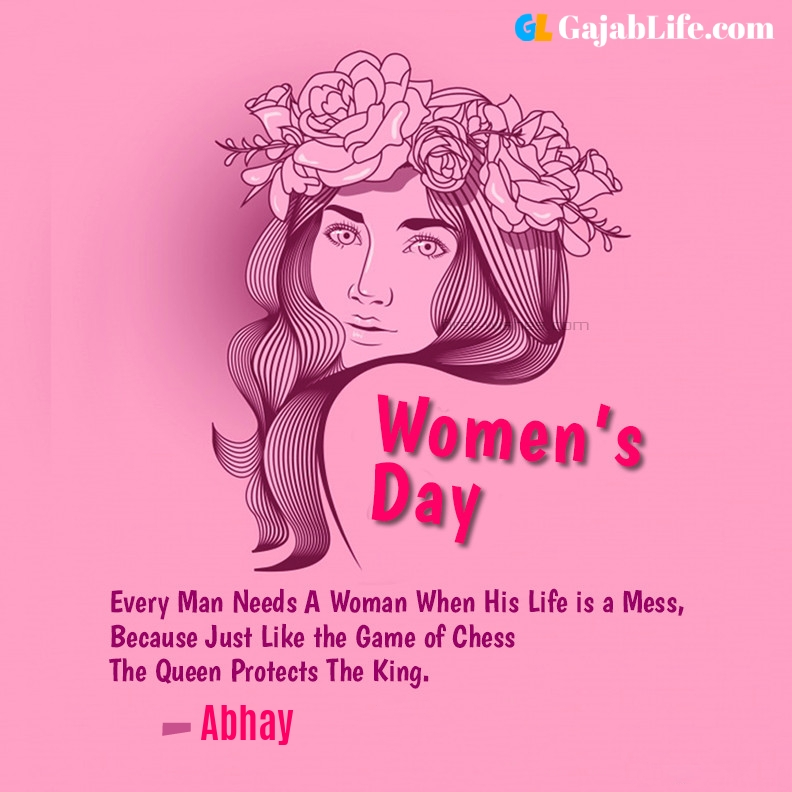 Abhay happy women's day quotes, wishes, messages