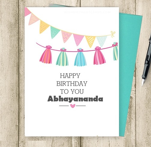 Abhayananda happy birthday cards for friends with name