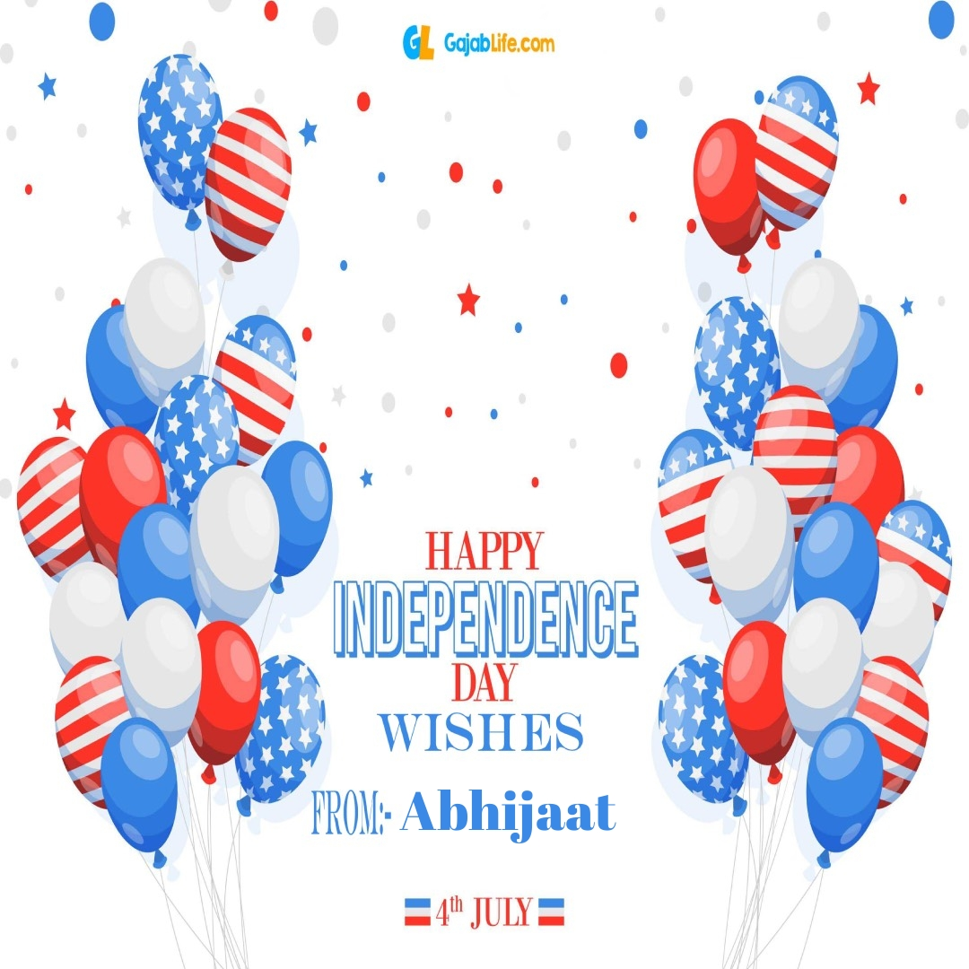 Abhijaat 4th july america's independence day