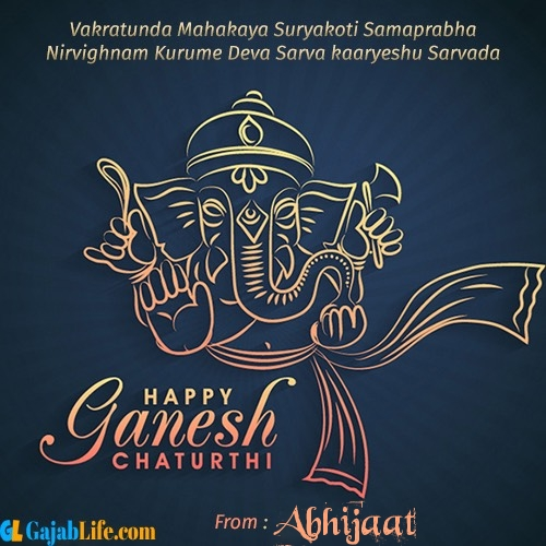Abhijaat create ganesh chaturthi wishes greeting cards images with name