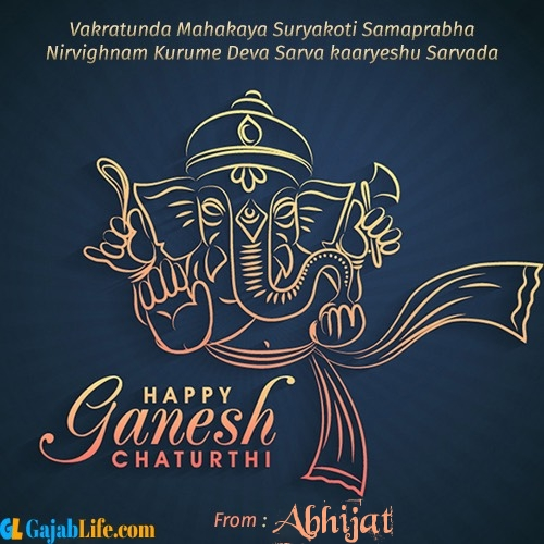 Abhijat create ganesh chaturthi wishes greeting cards images with name