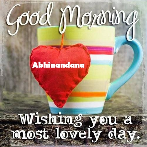 Abhinandana sweet good morning love messages for