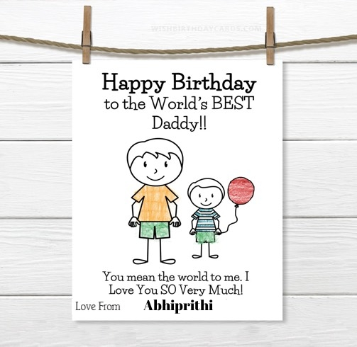 Abhiprithi happy birthday cards for daddy with name