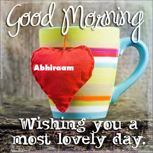 Abhiraam sweet good morning love messages for