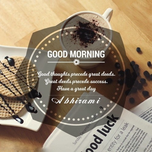 Abhirami time to start the day good morning images |