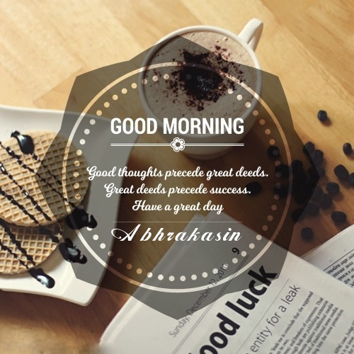 Abhrakasin time to start the day good morning images |