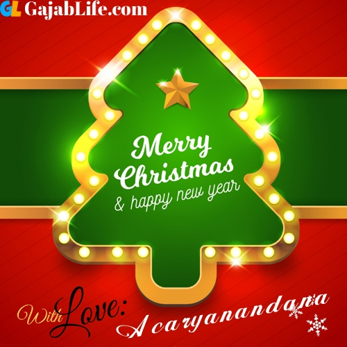 Acaryanandana happy new year and merry christmas wishes messages images