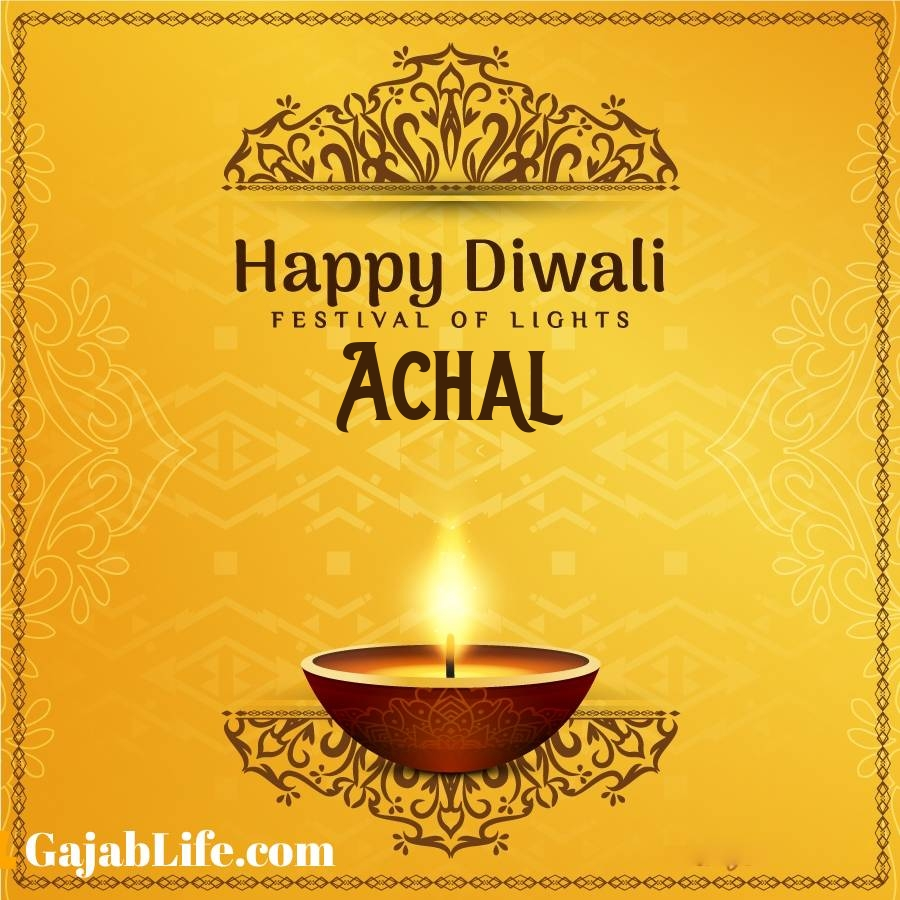 Achal happy diwali 2020 wishes, images,