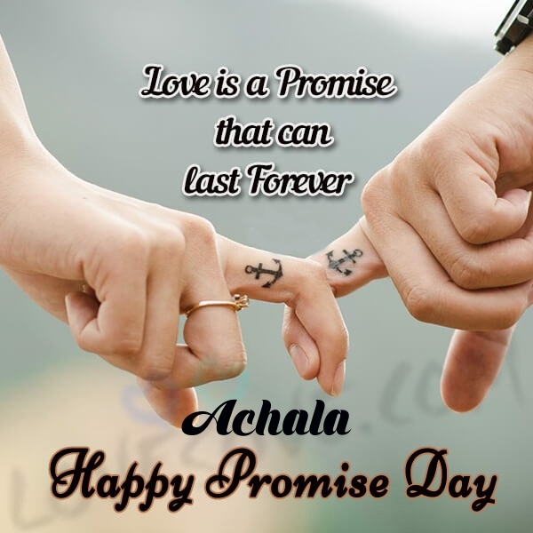 Achala promise day messages, promise day sms & wishes