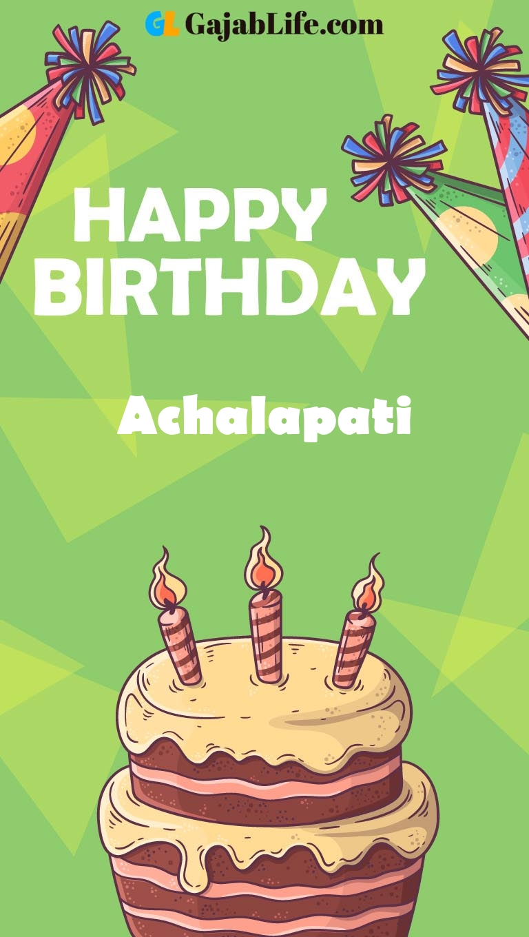 Achalapati happy birthday cake with name