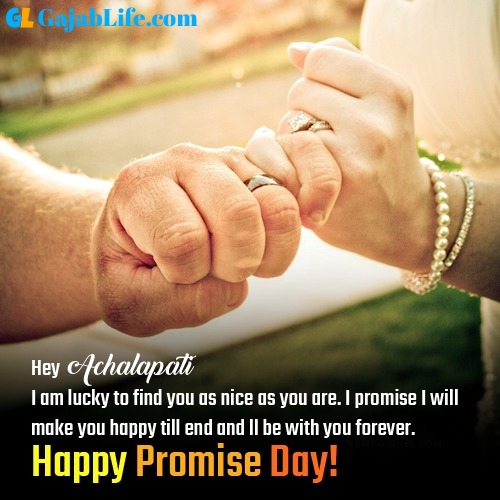 Achalapati happy promise day images