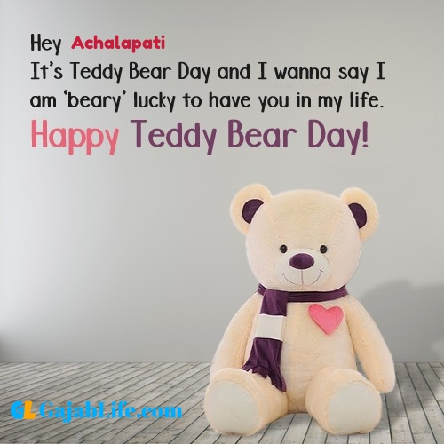 Achalapati happy teddy day wishes, messages, quotes, images, facebook & whatsapp status