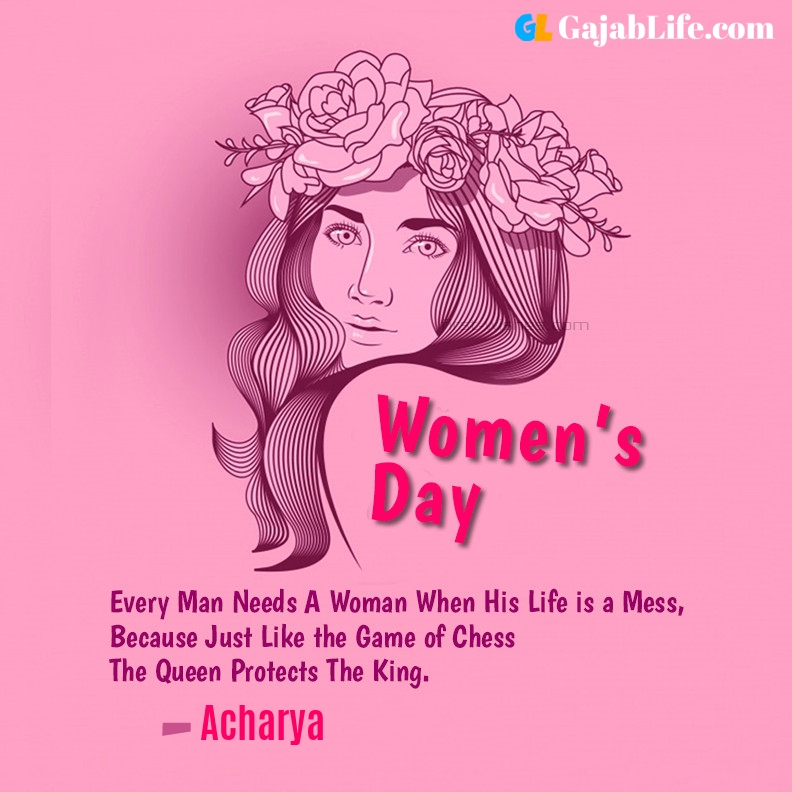 Acharya happy women's day quotes, wishes, messages