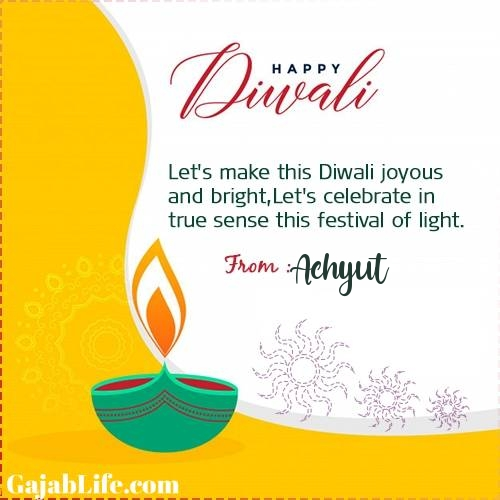 Achyut happy deepawali- diwali quotes, images, wishes,