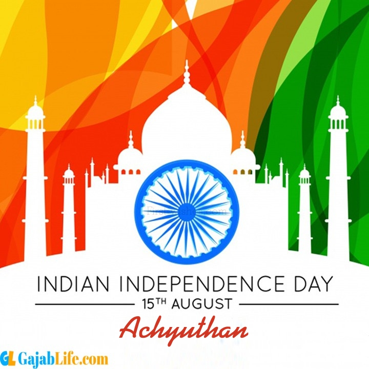 Achyuthan happy independence day wish images
