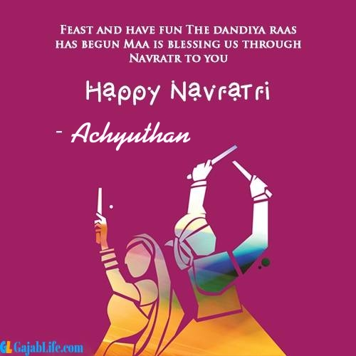 Achyuthan happy navratri wishes images