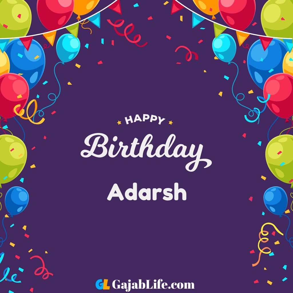 Adarsh happy birthday wishes images with name