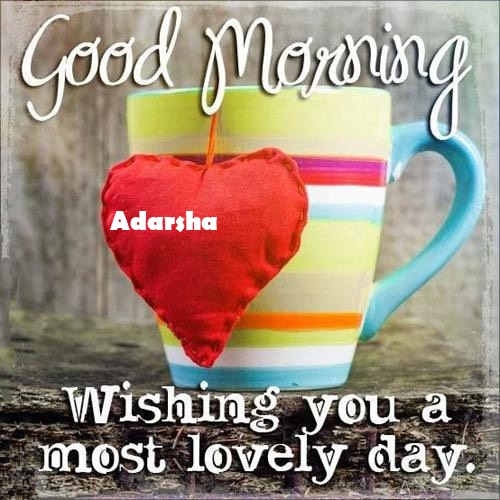 Adarsha sweet good morning love messages for