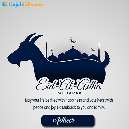 Adheer happy bakrid al adha eid mubarak