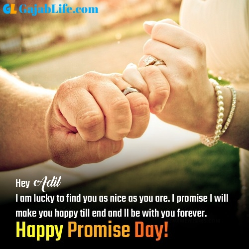 Adil happy promise day images