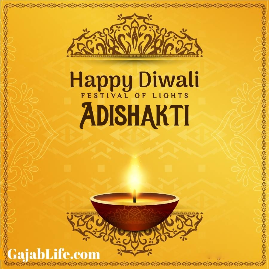 Adishakti happy diwali 2020 wishes, images,