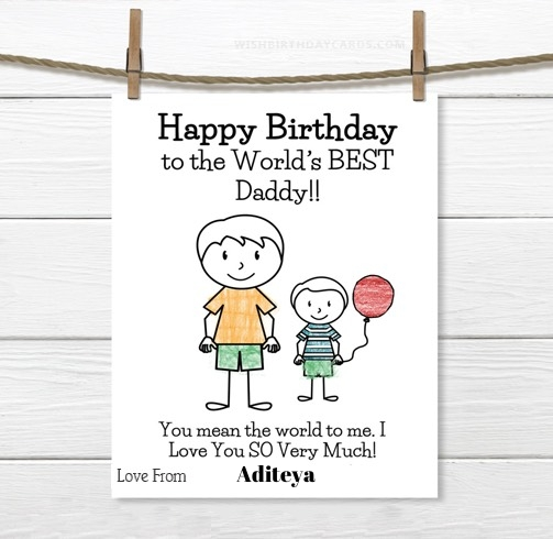 Aditeya happy birthday cards for daddy with name