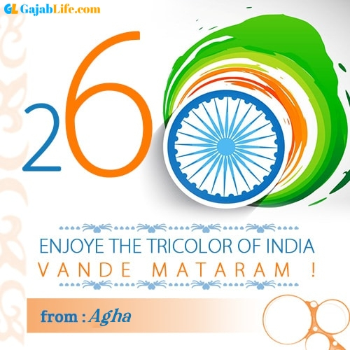 Agha happy republic day wish whatsapp images write name on pics photos