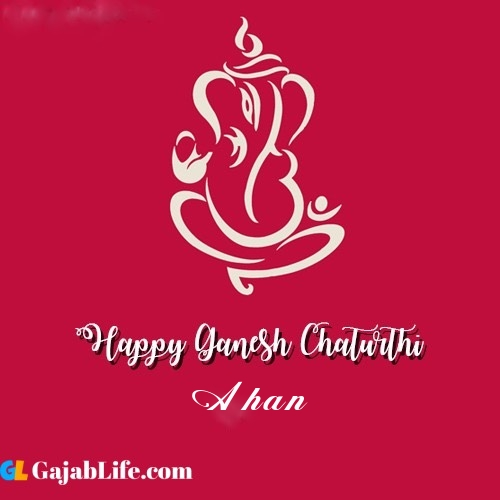 Ahan happy ganesh chaturthi 2020