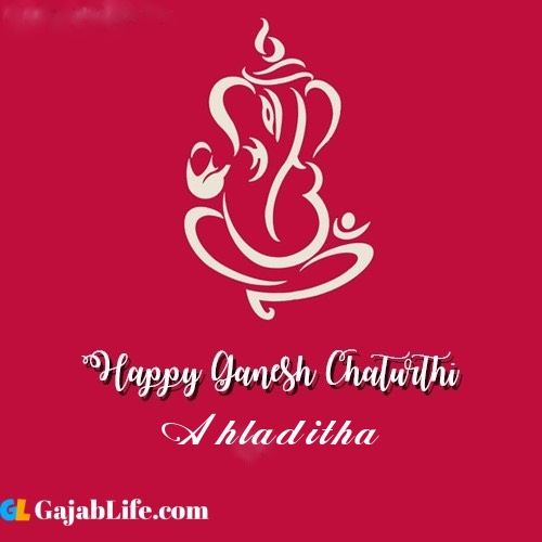 Ahladitha happy ganesh chaturthi 2020