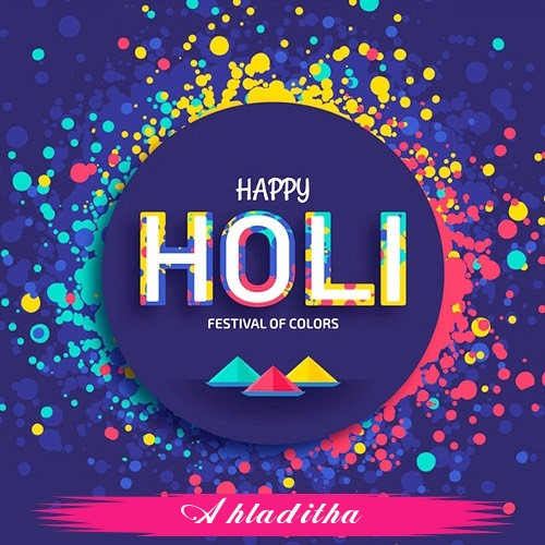 Ahladitha holi greetings cards  exclusive collection of holi cards