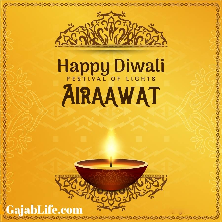 Airaawat happy diwali 2020 wishes, images,