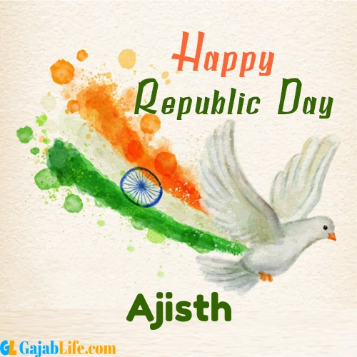 Ajisth the republic day of india - 26th january