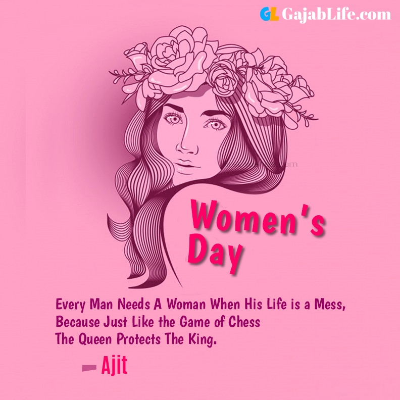 Ajit happy women's day quotes, wishes, messages
